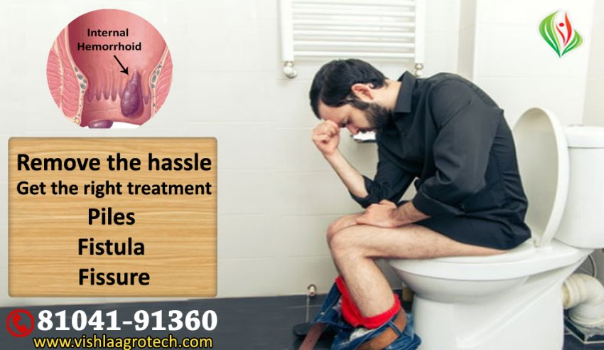 What is the Best Ayurvedic Treatment or Medicine for Piles & Fissure?